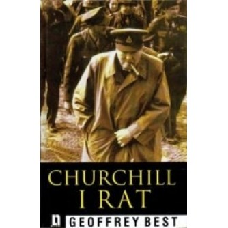 GEOFFREY BEST : CHURCHILL I RAT